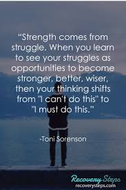 inspirational quotes strength comes from struggle when you learn inspirational quotes strength comes from struggle when you learn to see your struggles
