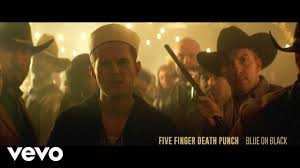 Five Finger Death Punch - <b>Blue</b> on <b>Black</b> (Official Video) - YouTube