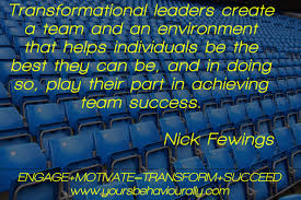 tips to create a winning team environment yours behaviourally tranformational leadership ngagementworks nick fewings
