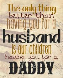 fathers-day-quotes-for-husband-2.jpg via Relatably.com