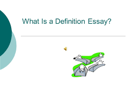 what is a definition essay definition essay explained  the