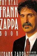 The Real <b>Frank Zappa</b> Book - <b>Frank Zappa</b>, Peter Occhiogrosso ...
