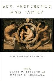 amazon com  sex  preference  and family  essays on law and nature    amazon com  sex  preference  and family  essays on law and nature        david m  estlund  martha c  nussbaum  books