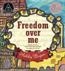 dom over me eleven slaves their lives and dreams brought to dom over me eleven slaves their lives and dreams brought to life by ashley bryan coretta scott king illustrator honor books ashley bryan