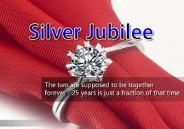 Silver Jubilee Anniversary Quotes - Silver Jubilee Message