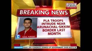 chinese army incursion in arunachal pradesh chinese army incursion in arunachal pradesh