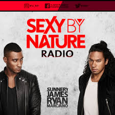 Sexy By Nature with Sunnery James & Ryan Marciano