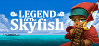 <b>Legend of the</b> Skyfish on Steam
