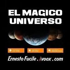El Mágico Universo de Ernesto Fucile