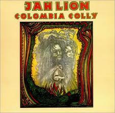 <b>Jah Lion</b> - <b>Colombia</b> Colly Island 180gram vinyl LP