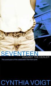 Seventeen Against the Dealer (Tillerman Cycle, #7) by Cynthia ...