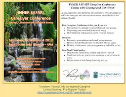 inner safari caregiver conference courage conviction collateral support and empowerment for professional and unpaid family caregivers including screenings stress and anxiety relief and a great atmosphere for leaders in