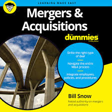 <b>Mergers &</b> Acquisitions for Dummies by <b>Bill Snow</b> - Audiobooks on ...