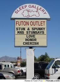 Stun & Spunky... - Meme Generator Futon sign generator via Relatably.com