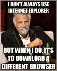 Internet Explorer Meme | Funniest Internet Explorer Jokes and ... via Relatably.com