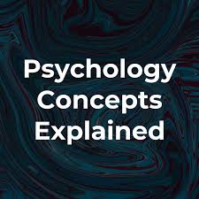 Psychology Concepts Explained
