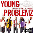 Da Problem (How's My Rapping?) [Explicit]