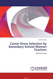 sn chieni cookson educational and career aspirations among sophia njeru career dress selection by secondary school women teachers s n chieni cookson educational and career