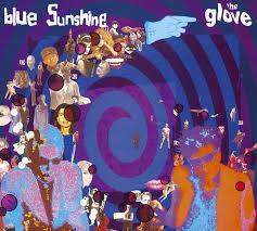 The <b>Glove</b> – <b>Blue Sunshine</b> on Spotify