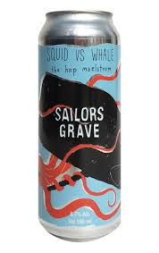 Sailors Grave <b>Squid Vs Whale</b> - The Crafty Pint