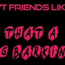We Ain't Friends Like That