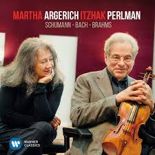 <b>Martha Argerich</b>, <b>Itzhak</b> Perlman – Schumann, Bach, Brahms (2017 ...