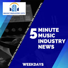 Five Minute Music Industry News   Music Industry City