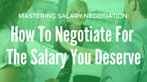 mastering salary negotiations work it daily