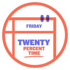 Twenty Percent Time