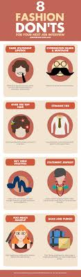 8 fashion don ts for your next job interview infographic 8 fashion don ts for your next job interview fashion don ts