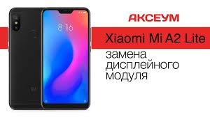 Замена экрана на <b>Xiaomi Mi</b> A2 Lite - пошаговый разбор ...