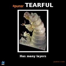 punsr TEARFUL meme | Punsr.com | There is a joke in every word ... via Relatably.com