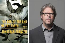 <b>Jonathan Franzen, The End</b> of the End of the Earth   Bookshop ...