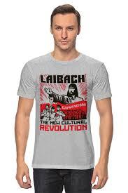 Футболка <b>классическая</b> Laibach / The <b>New</b> Cultural Revolution ...