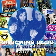 <b>SHOCKING BLUE Single</b> Collection: As & Bs Part 2 (Expanded Vinyl ...