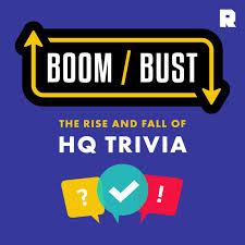 Boom/Bust: HQ Trivia
