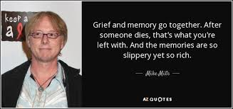 TOP 25 QUOTES BY MIKE MILLS | A-Z Quotes via Relatably.com