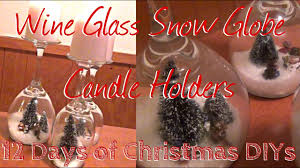 Wine Glass Snow Globe Candle Holders 12 Days of Christmas DIYs ...