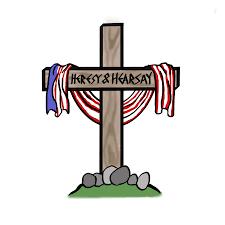 Heresy & Hearsay