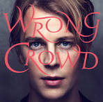 Wrong Crowd [Bonus Tracks]
