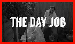 the day job weekly nonsense the day job weekly nonsense