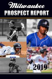 2019 Milwaukee Prospect Report door <b>Brad Krause</b>, Marcus Young ...
