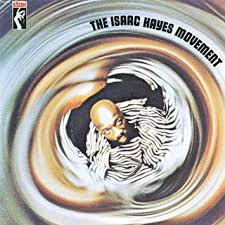 <b>Isaac Hayes - The Isaac Hayes</b> Movement - Amazon.com Music