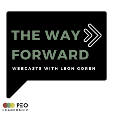 The Way Forward Webcasts with Leon Goren