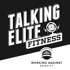 Talking Elite Fitness