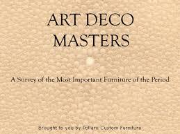 enter art deco masters art deco furniture lines