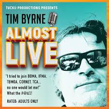 Tim Byrne Almost Live
