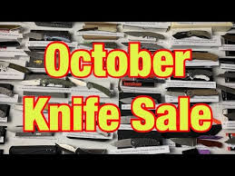 October 1st <b>Knife</b> Sale / List with Pricing are in the description ...