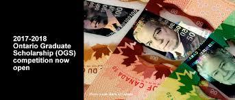 Ontario Graduate Scholarships (OGS) and QEII Graduate ...