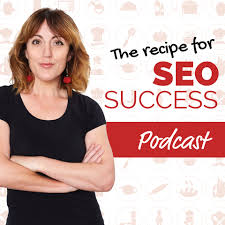 The Recipe For SEO Success Show